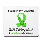 LymphomaSupportDaughter Mousepad