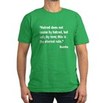 Buddha Stop Hatred Quote Men's Fitted T-Shirt (dar