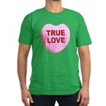 True Love Candy Valentine Hea Men's Fitted T-Shirt