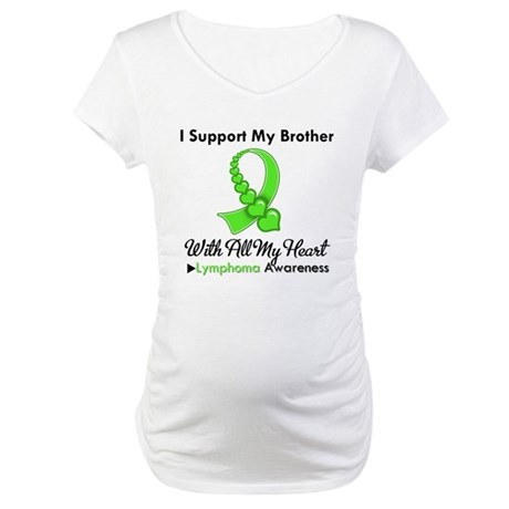 LymphomoaSupportBrother Maternity T-Shirt