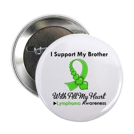 "LymphomoaSupportBrother 2.25"" Button (10 pack)"