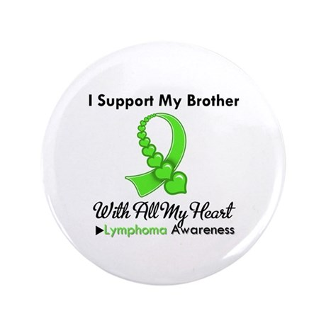 "LymphomoaSupportBrother 3.5"" Button"