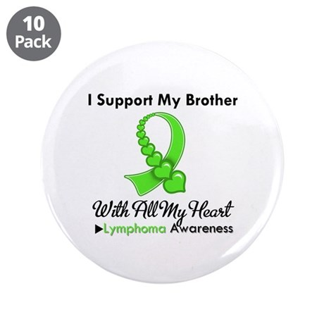 "LymphomoaSupportBrother 3.5"" Button (10 pack)"