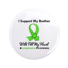 "LymphomoaSupportBrother 3.5"" Button (100 pack)"