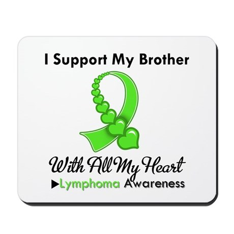LymphomoaSupportBrother Mousepad