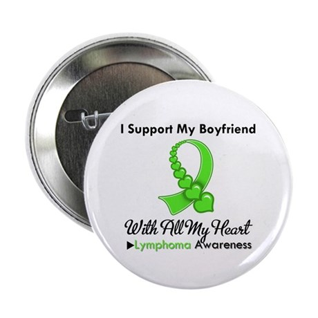 "LymphomaSupportBoyfriend 2.25"" Button (100 pack)"