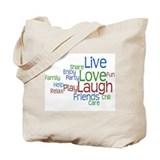 Live Love Laugh Tote Bag