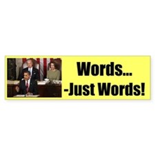 """Just Words"" Bumper Bumper Sticker"