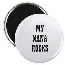 MY NANA ROCKS Magnet