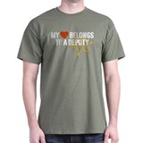 My Heart Belongs to a Deputy T-Shirt
