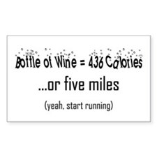 Bottle of Wine = 5 Miles Rectangle Sticker