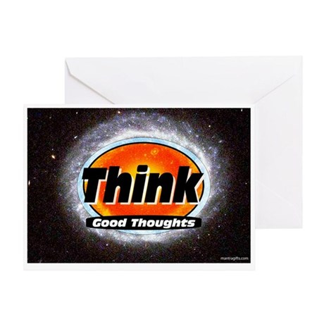 Think Good Thoughts Greeting Card