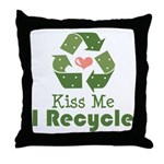 Kiss Me I Recyle Throw Pillow