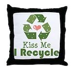 Kiss Me I Recyle Throw Pillow