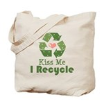 Kiss Me I Recyle Tote Bag