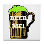 Beer Me! Tile Coaster