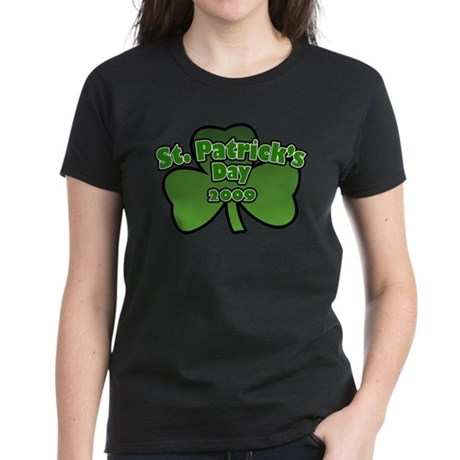St. Patrick's Day 2009 Women's Dark T-Shirt