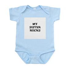 MY SISTER ROCKS Infant Creeper