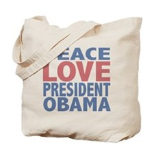 Peace Love President Obama Tote Bag