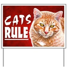 Orange Tabby CATS RULE Yard Sign