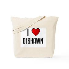 I LOVE DESHAWN Tote Bag