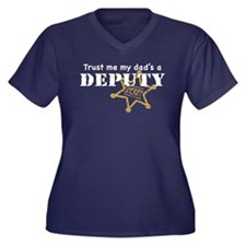 Trust Me My Dad's a Deputy Women's Plus Size V-Nec