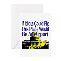 If Idiots Could Fly, This Pla Greeting Cards (Pk o