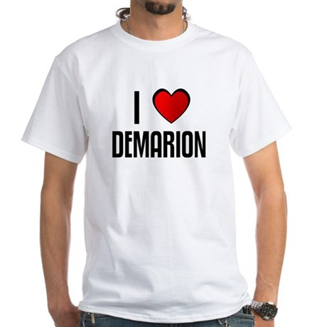 I LOVE DEMARION White T-Shirt