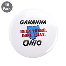 "gahanna ohio - been there, done that 3.5"" Button ("
