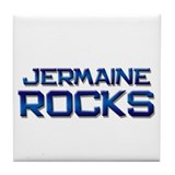 jermaine rocks Tile Coaster