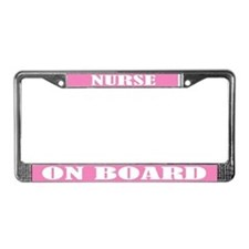 Nurse On Board License Plate Frame