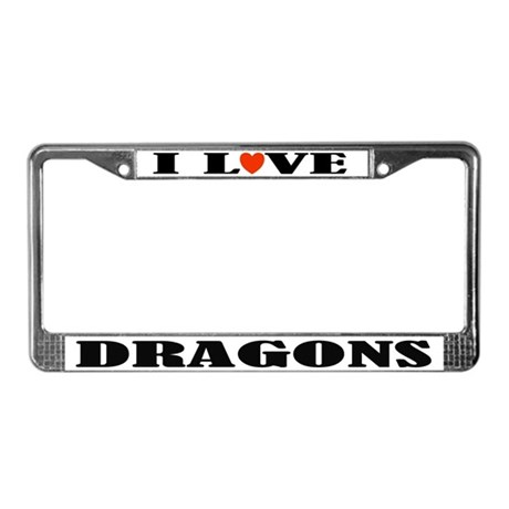 I Love Dragons License Plate Frame