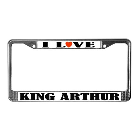 I Love King Arthur License Frame