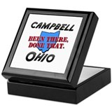 campbell ohio - been there, done that Keepsake Box