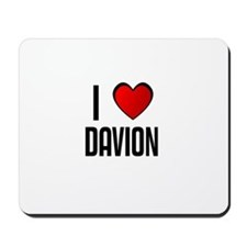 I LOVE DAVION Mousepad