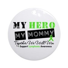 Lymphoma Hero Mommy Ornament (Round)