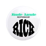 JJ RESTORED MY RICK button