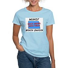 minot north dakota - been there, done that T-Shirt