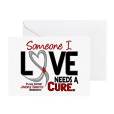 Needs A Cure 2 JUVENILE DIABETES Greeting Cards (P