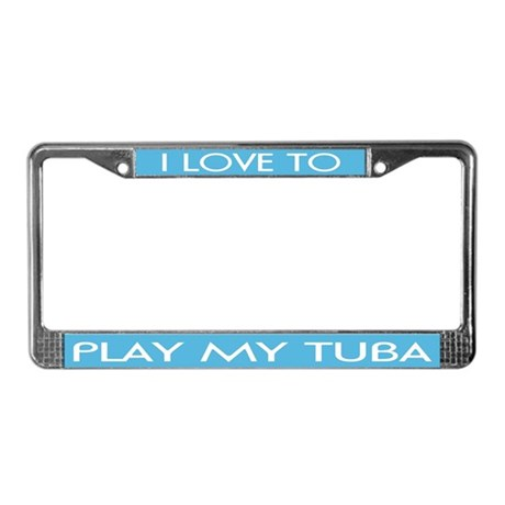 Love My Tuba License Plate Frame