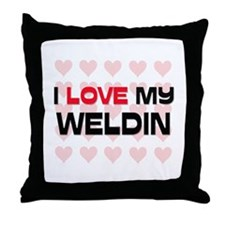I Love My Weldin Throw Pillow