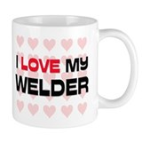 I Love My Welder Mug