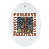 Preserve Forest Habitats Oval Ornament