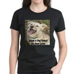Adopt A Dog Today! Women's Dark T-Shirt