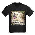 Adopt A Dog Today! Kids Dark T-Shirt