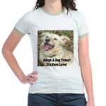Adopt A Dog Today! Jr. Ringer T-Shirt