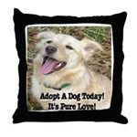 Adopt A Dog Today! Throw Pillow