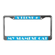I Love My Siamese Cat License Frame