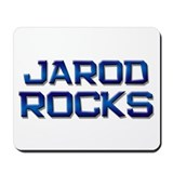 jarod rocks Mousepad