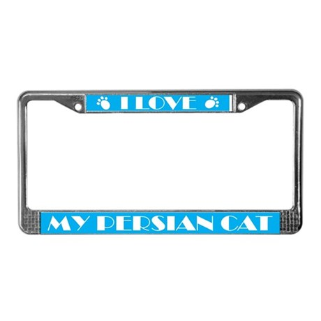 I Love My Persian Cat License Frame